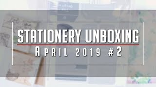 Stationery Unboxing | Shopee Haul | April 2019 #2