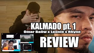Omar Baliw - Kalmado pt. 1 ft. Loonie, Rhyne (Review and Comment) by Flict-G