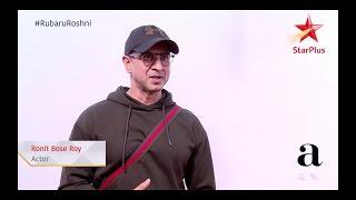 Rubaru Roshni | Ronit Roy
