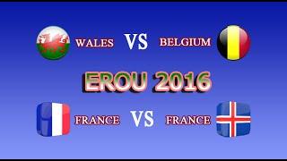 MVC: France vs Iceland 5-2 - Wales vs Belgium 3-1 EURO 2016