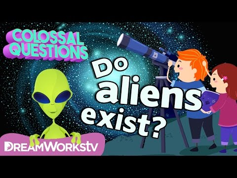 Do Aliens Exist?  COLOSSAL QUESTIONS