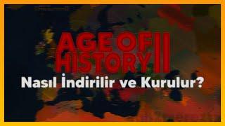 Age Of History II Nasıl İndirilir Ve Kurulur?   Türkçe Anlatım 2021