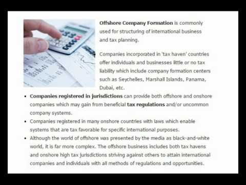 Offshore Company Formation is commonly used for structuring of international business and tax planni
