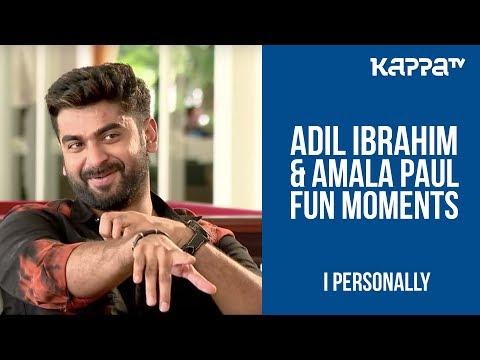 Amala Paul & Adil Ibrahim Fun Moments - I Personally - Kappa TV