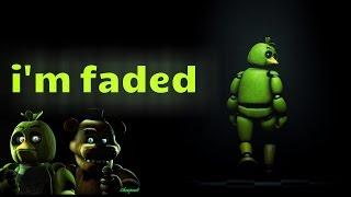 Video fnaf{i'm faded}freddy & chica faded(lyric) download MP3, 3GP, MP4, WEBM, AVI, FLV Maret 2018