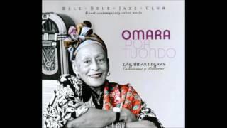 Y Tu Que Has Hecho - Compay Segundo / Omara Portuondo