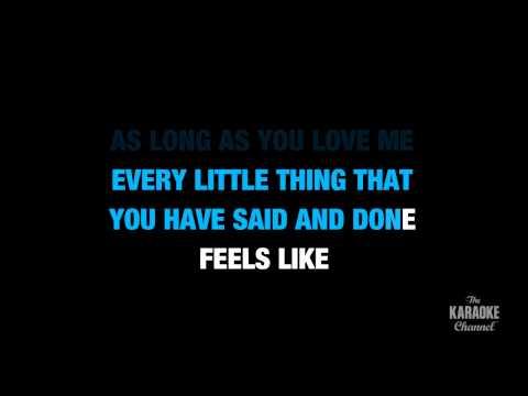 "As Long As You Love Me in the Style of ""Backstreet Boys"" karaoke lyrics (no lead vocal)"