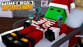 Minecraft OPERATION - SHRUNK & OPERATING ON THE GRINCH TO SAVE HIS LIFE!!
