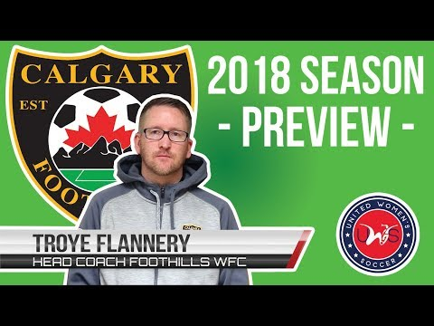 Interview with Calgary Foothills WFC head coach Troye Flannery | CFN | UWS Soccer League