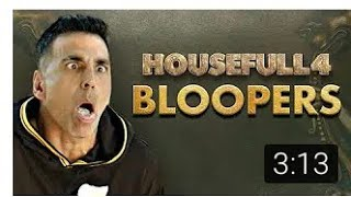 Housefull 4  Bloopers- Journey Through The Madness  In Cinemas Now