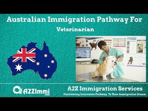 Veterinarian | 2020 | PR / Immigration Requirements For Australia