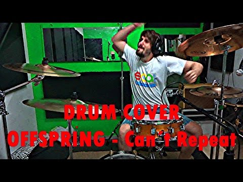 Drum Cover - OFFSPRING - Can´t Repeat