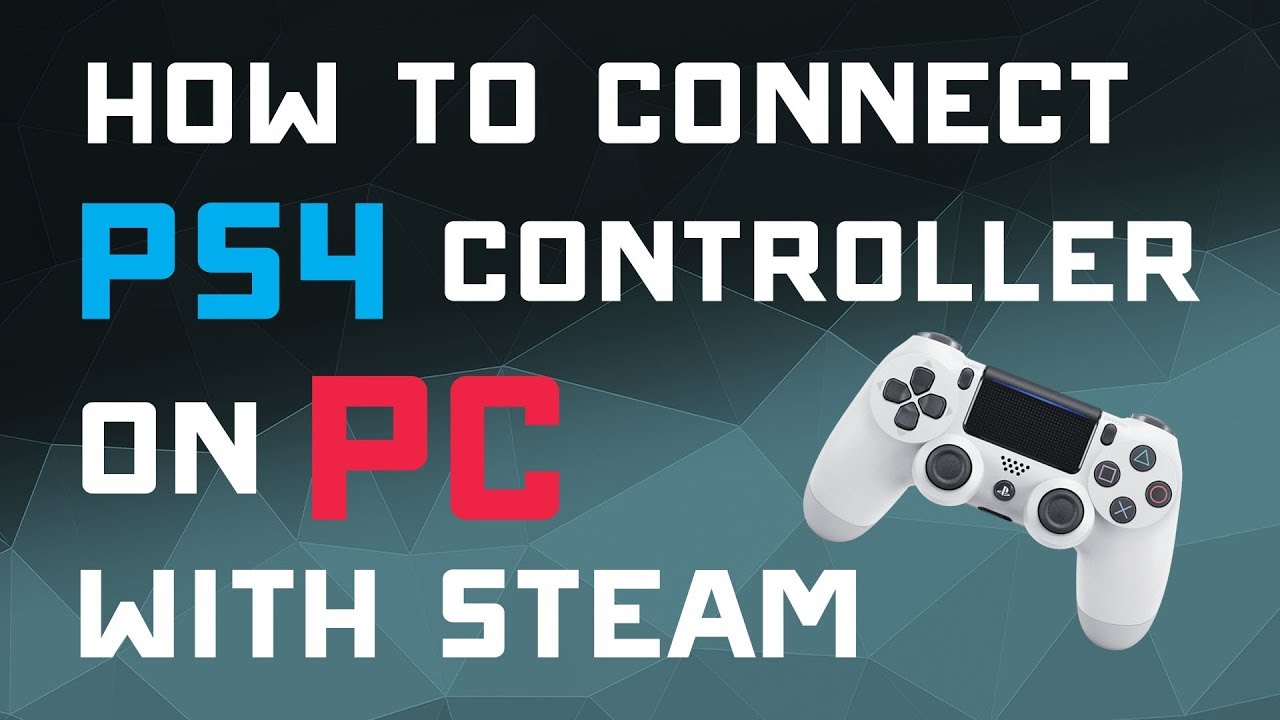 How to Connect PS4 Controller to Gaming PC with Steam