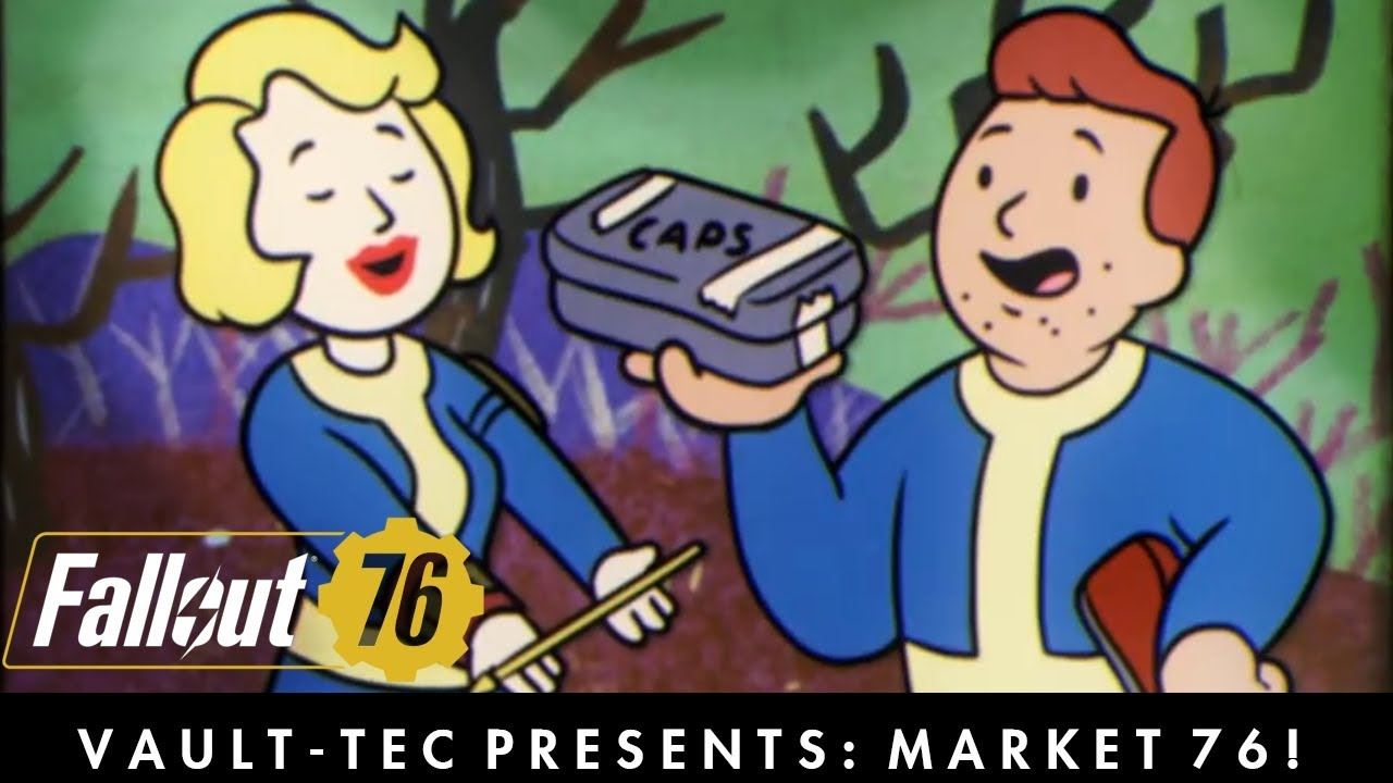 Fallout 76 Vault Tec Presents Market 76 A Player Trade Reddit Trading Video Youtube