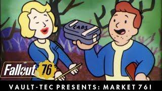 Fallout 76 – Vault-Tec Presents: Market 76, A Player Trade Reddit! Trading Video