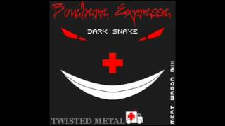 """TWISTED METAL"" DARK SNAKE - Boucherie Expresse (Meat Wagon Mix)"