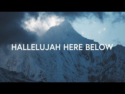 Hallelujah Here Below (Lyrics) ~ Elevation Worship ft. Steffany Gretzinger