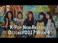 K-Pop New Releases - October 2017 Week 4 - K-Pop ICYMI