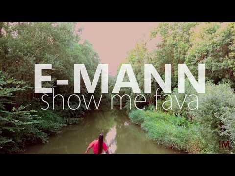E-mann - Show Me Fava (Dreadless Production)