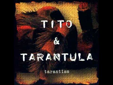 Tito And Tarantula - Dark Night - скачать и послушать онлайн mp3 на большой скорости