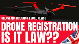 UK Drone Scheme ACTUALLY Law?? – CAA Respond - UK Drone Registration – Geeksvana Drone News