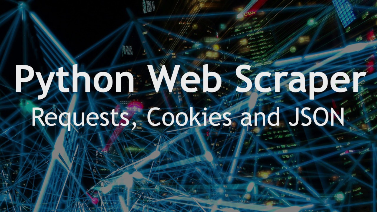 Python Web Scraper Tutorial: Sessions, Requests, Cookies & JSON!