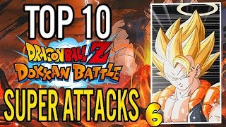 Top 10 BEST Dokkan Battle Super Attack Animations OF ALL TIME