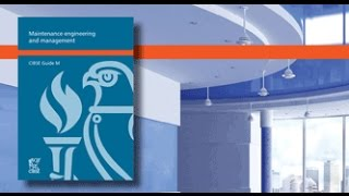 CIBSE Guide M Launch: Maintenance Engineering and Management