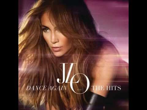 Jennifer Lopez - Dance Again