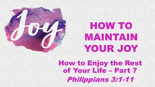How to Maintain Your Joy (09/12/2021)