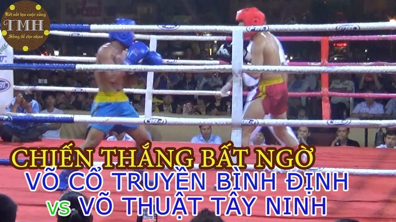 Đêm Võ Đài Bình Định   Trận 3 (Nam): Võ cổ truyền Bình Định vs Võ thuật Tây Ninh
