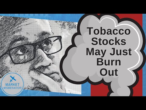 Tobacco Stocks May Just Burn Out
