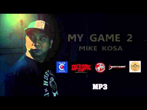 Mike Kosa - Ft. G-Who - My Game 2 ( Official MP3 - Audio)