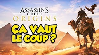 ÇA VAUT LE COUP ? (Assassin's Creed : Origins)