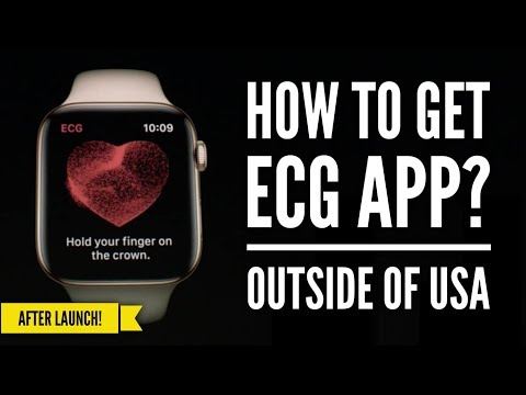 HOW TO GET ECG APP OUTSIDE OF USA (AFTER RELEASE) | APPLE WATCH SERIES 4