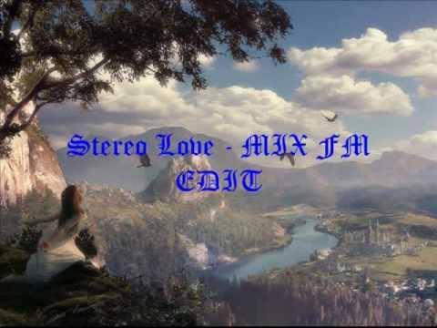 Stereo Love - Mix Fm Radio Edit