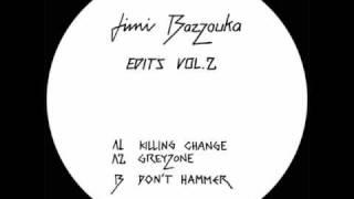 Jimi Bazzouka - Don't Hammer