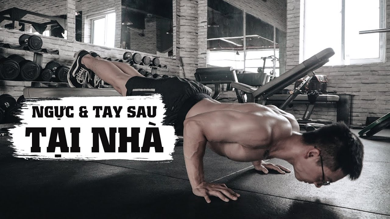 Tập NGỰC & TAY SAU tại nhà mùa mưa bão | FULL BODYWEIGHT Chest & Triceps workout | SHINPHAMM