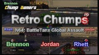Retro Chumps Episode 8 BattleTanx Global Assault
