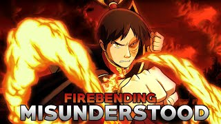 Firebending is Misunderstood and The Most Misused Element in Avatar!