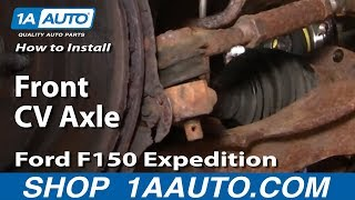 How To Replace Front CV Axle 97-02 Ford Expedition
