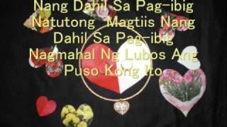 Repeat youtube video NANG DAHIL SA PAG-IBIG WITH LYRICS bY ToOtSiE gUeVaRa