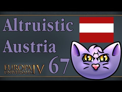 Let's Play - EU4 MoH - Altruistic Austria - The pen is mightier than the sword - 67