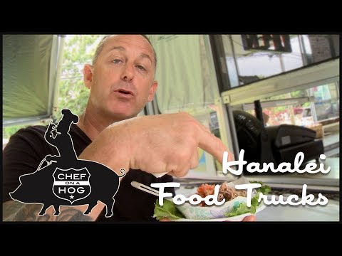 Chef On A Hog E01 - Hanalei Food Trucks