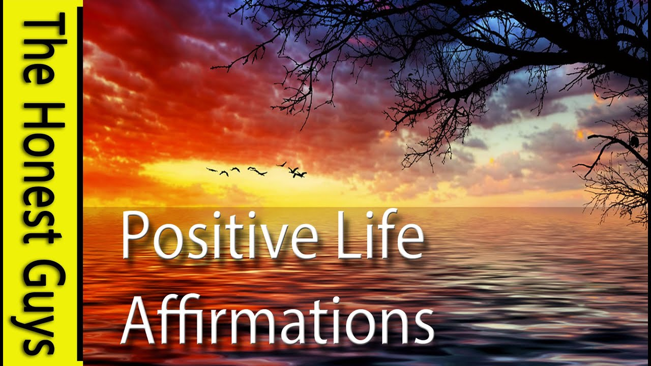POSITIVE LIFE AFFIRMATIONS - Uplifting Daily Exercise