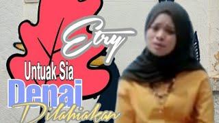 Untuak Sia Denai Dilahiakan - Etry - (Official Music Video) - Cipt.Henky Hendrawan (Idham).