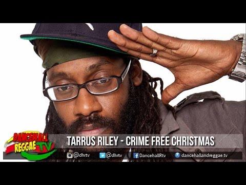 Tarrus Riley - Crime Free Christmas ▶Mountain Records ▶Reggae ▶Dancehall 2016