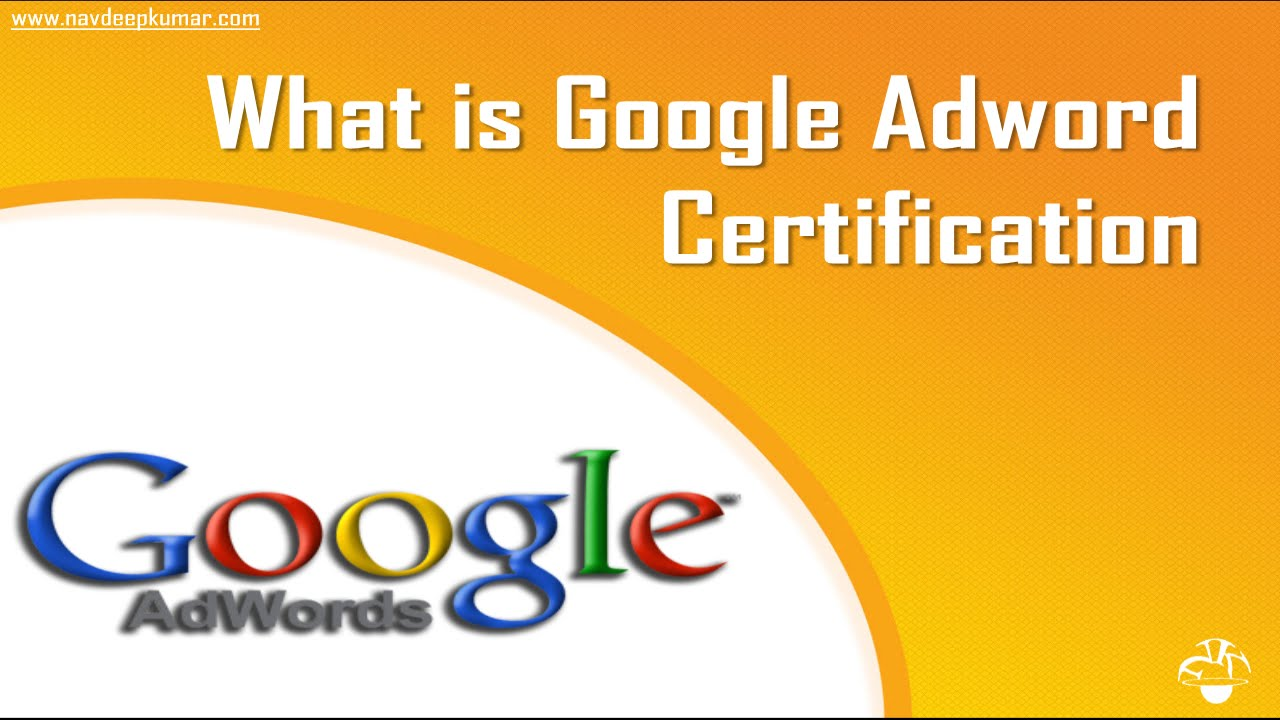What is Google Adword Certification - YouTube