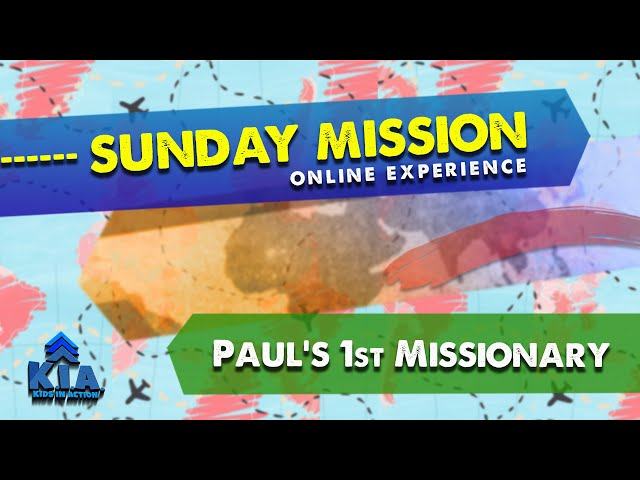 Kids in Action - ONLINE EXPERIENCE MISSION - MAY 31