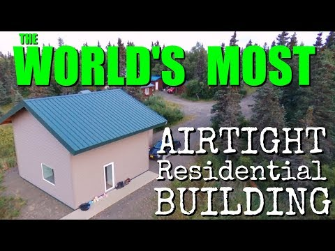 WORLD'S MOST Airtight Residence // EXTREMELY ENERGY EFFICIEN